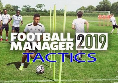 Football Manager 2019 best tactics revealed by FM19 boss